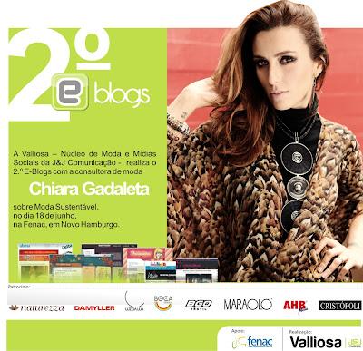 Fenac recebe a consultora de moda Chiara Gadaleta no 2º #eblogs