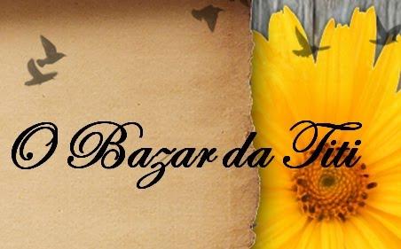 O Bazar da TiTi