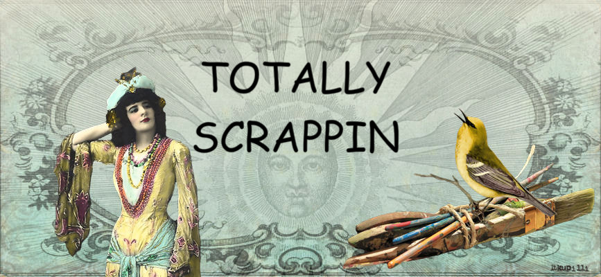 TOTALLY SCRAPPIN
