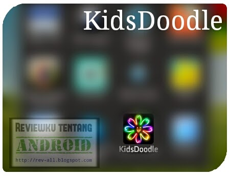 Ikon aplikasi KidsDoodle - Menggambar atau mewarnai dan coret-coret (rev-all.blogspot.com)