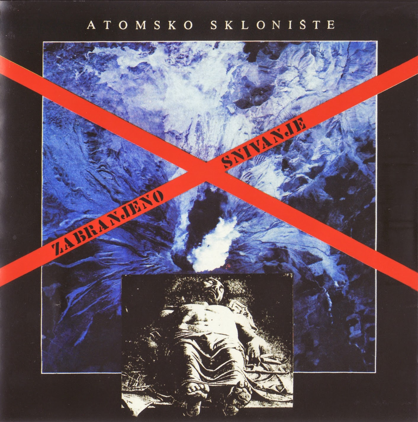 Atomsko Skloniste - Diskografija (1978-1995)  Atomsko+skloniste+-+Zabranjeno+snivanje+f