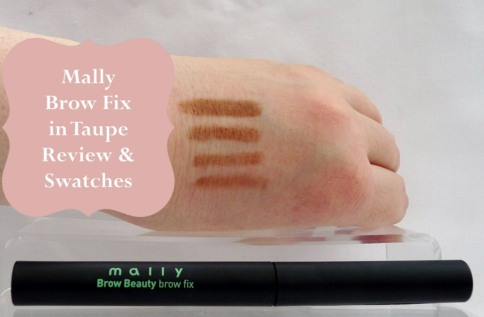 Mally Brow Fix Taupe Review & Swatches