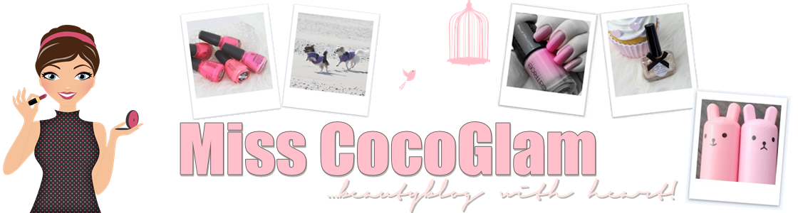 ! Miss CocoGlam ... beautyblog with heart