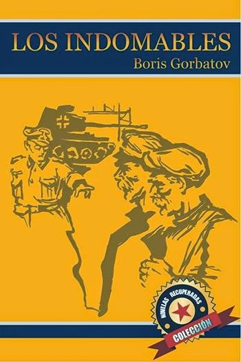 LOS INDOMABLES, LA FAMILITA TARAS. Boris Gorbatov