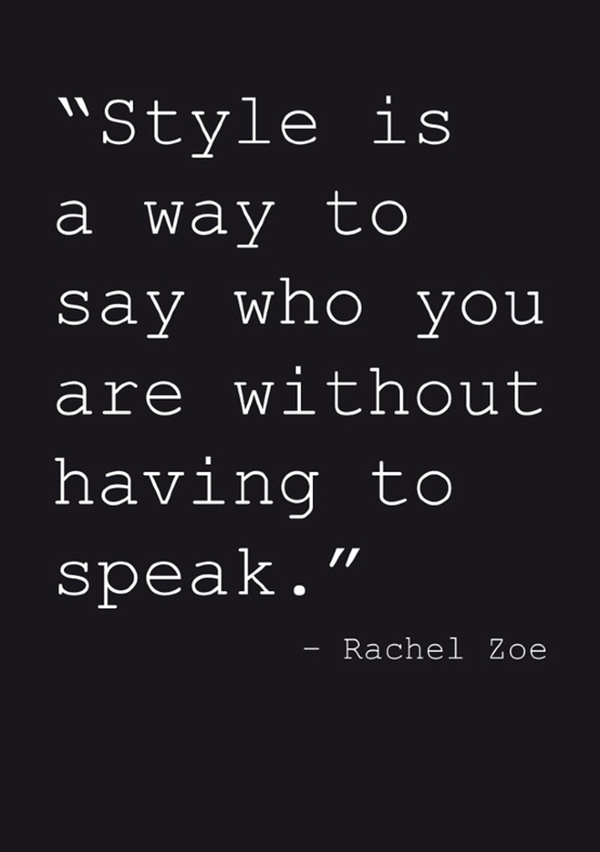 style quotes from rachel zoe