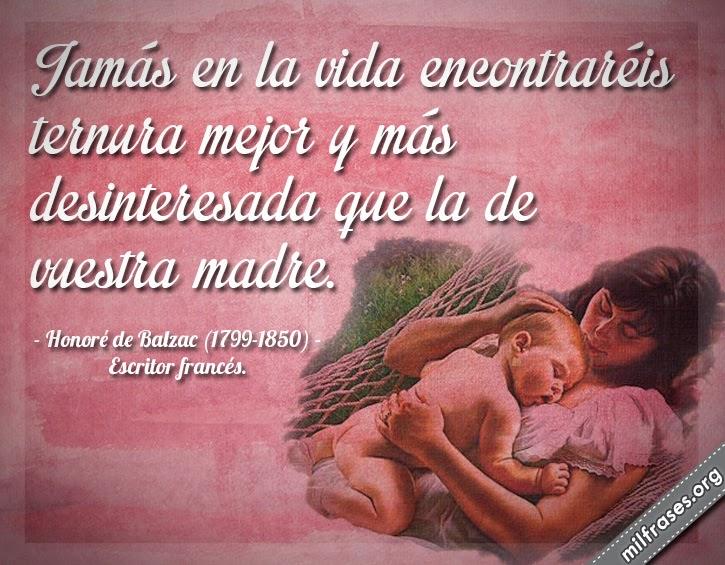 frases y libros de Honoré de Balzac (1799-1850) Escritor francés. amor de madre