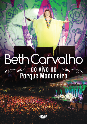 beth Download – Beth Carvalho: Ao Vivo no Parque Madureira   DVDRip AVI + RMVB (2014)