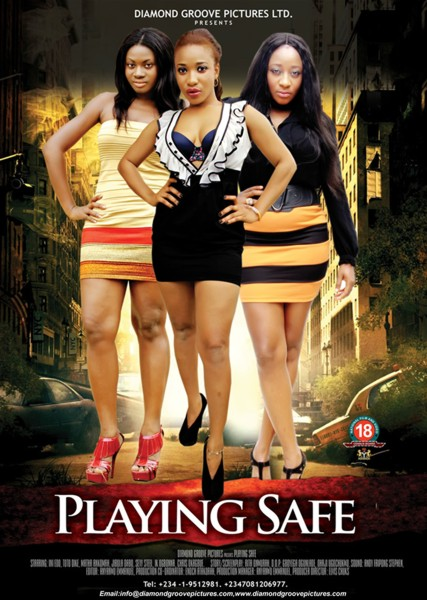 New Movie: Playing Safe Hit Cinema On March 29