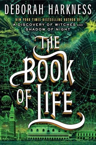 The Book of Life , Deborah Harkness