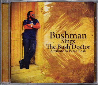 Bushman - Sings The Bush Doctor: A Tribute To Peter Tosh