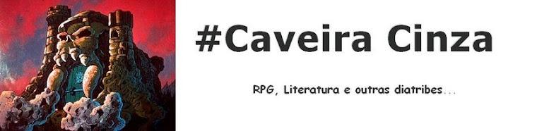 #Caveira Cinza