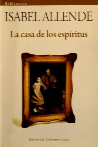 Mis citas mis libros mi mundo la casa de los espiritus isabel allende - La casa delos espiritus isabel allende ...