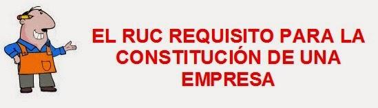 ruc como requisito para la constitucion de una empresa