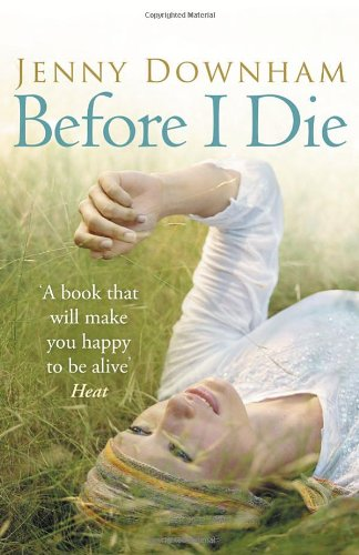 Before I Die by Jenny Downham - review