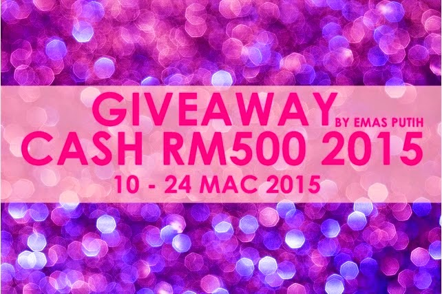 http://www.kisahemasputih.com/2015/03/giveaway-cash-rm500-2015-by-emas-putih.html