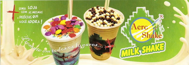 Em Ipatinga  AERO Milk Shake- O melhor!!!