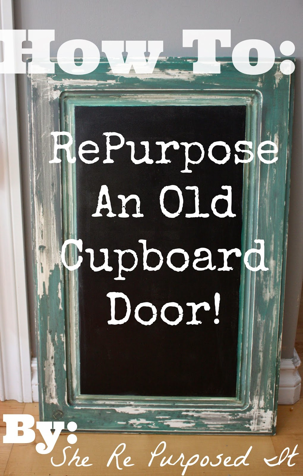 She Re Purposed It How To Repurpose A Cabinet Door