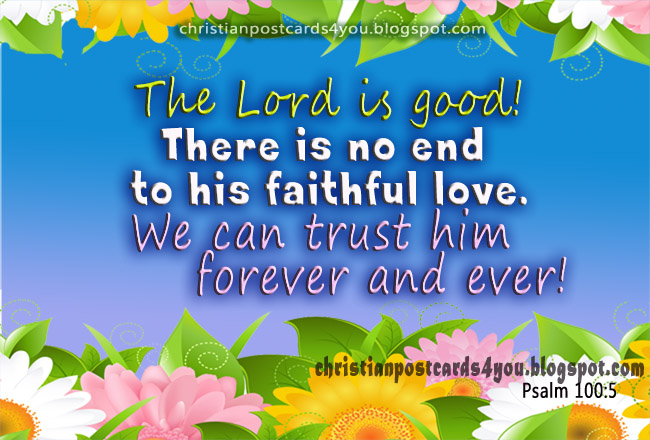 Christian Postcard God is Good. Bible verses cards for facebook, religious images for free sharing. We can trust God, the Lord.