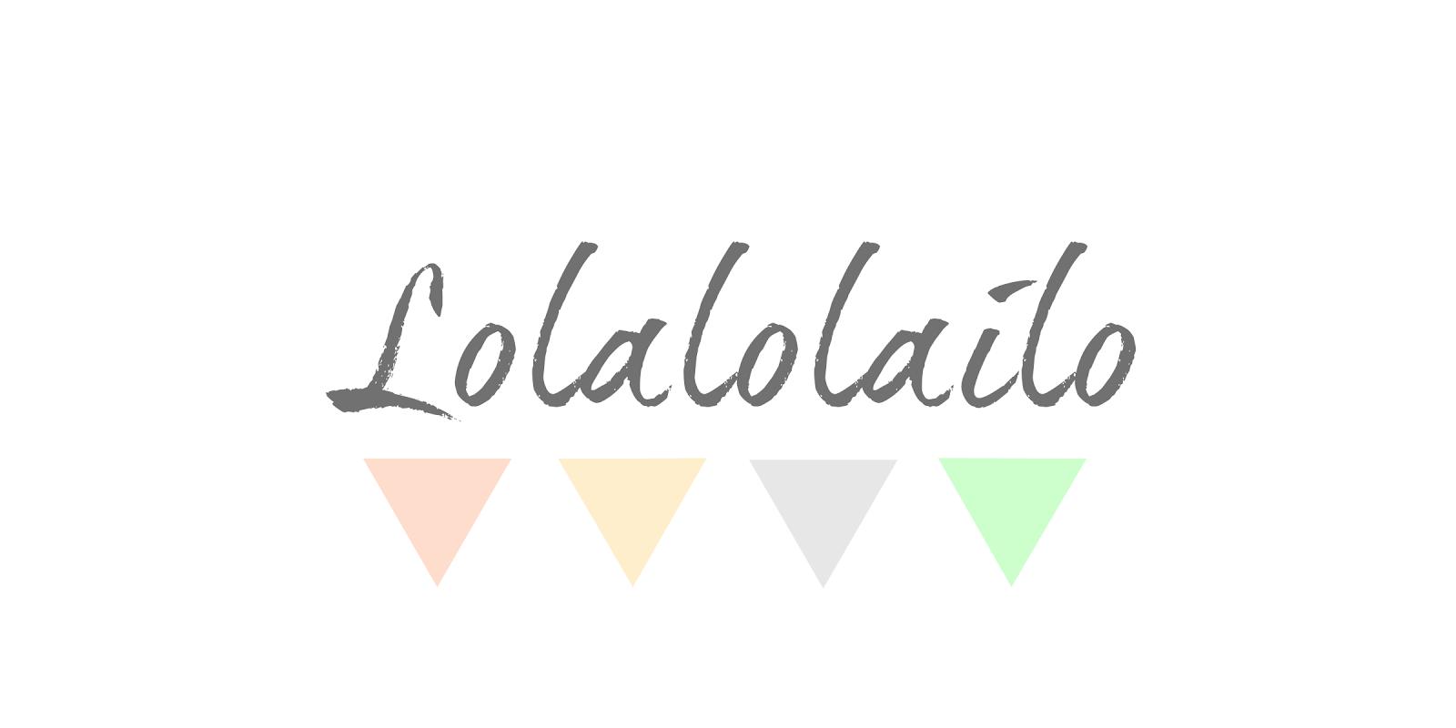 Lolalolailo Blog
