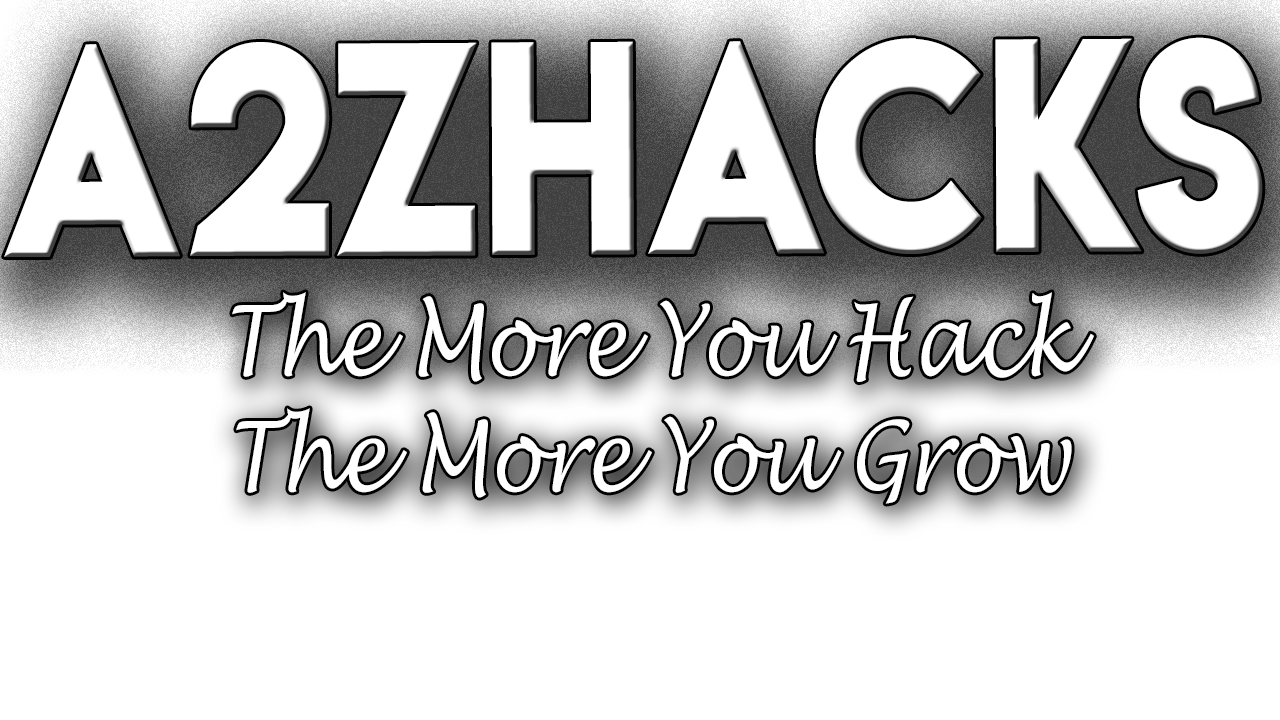 A2ZHACKS ~ GAMING , TECH NEWS, MODDING