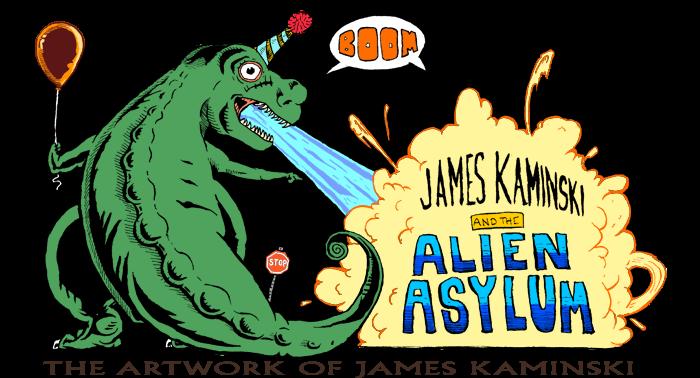 James Kaminski and the Alien Asylum