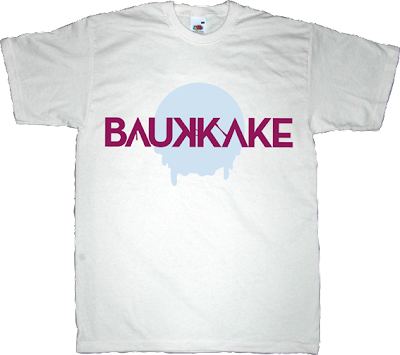 bukkake adult entertainment fun back to school autobombing bau t-shirt ephemeral-t-shirts