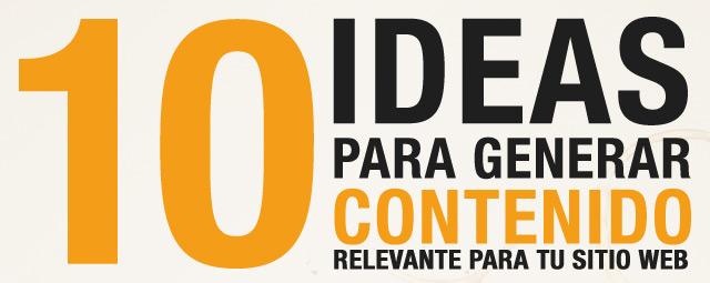 Ideas para crear contenido en tu Web o Blog.
