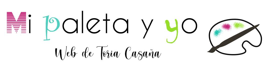 Mi Paleta y yo. Web de Toria Casaña