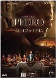 Baixar Filme Apóstolo Pedro e a Última Ceia Dual Audio