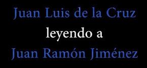 """JUAN L. DE LA CRUZ LEE EN """"LA ESPIRAL"""" A JUAN RAMÓN"""