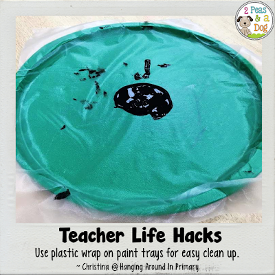 Teacher Life Hack - use plastic wrap in paint trays for easy clean up
