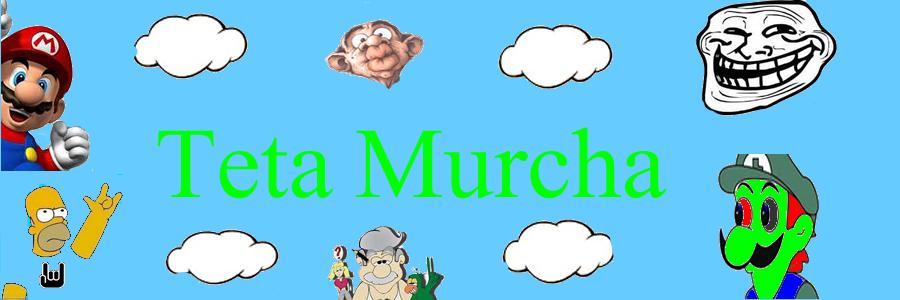 Teta Murcha
