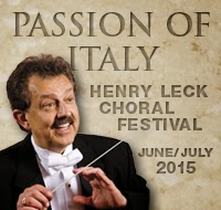 KIconcerts: Passion of Italy, Henry Leck Choral Festival - summer 2015