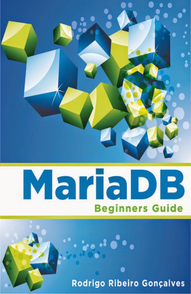 MariaDB - Beginners Guide