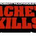 MACHETE KILLS El Poder de los Latinos en el cine -- y la carerra del cineasta Robert Rodriguez