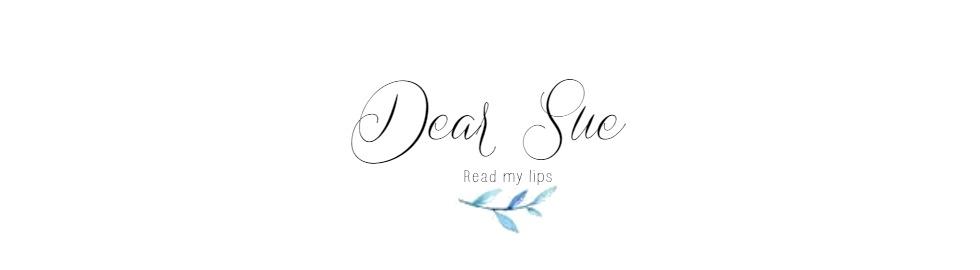 Dear Sue