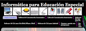 INFORMTICA PARA EDUCACIN ESPECIAL