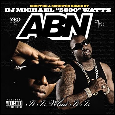 A.B.N.-It_Is_What_It_Is-(Chopped_And_Screwed)-2008-GT4