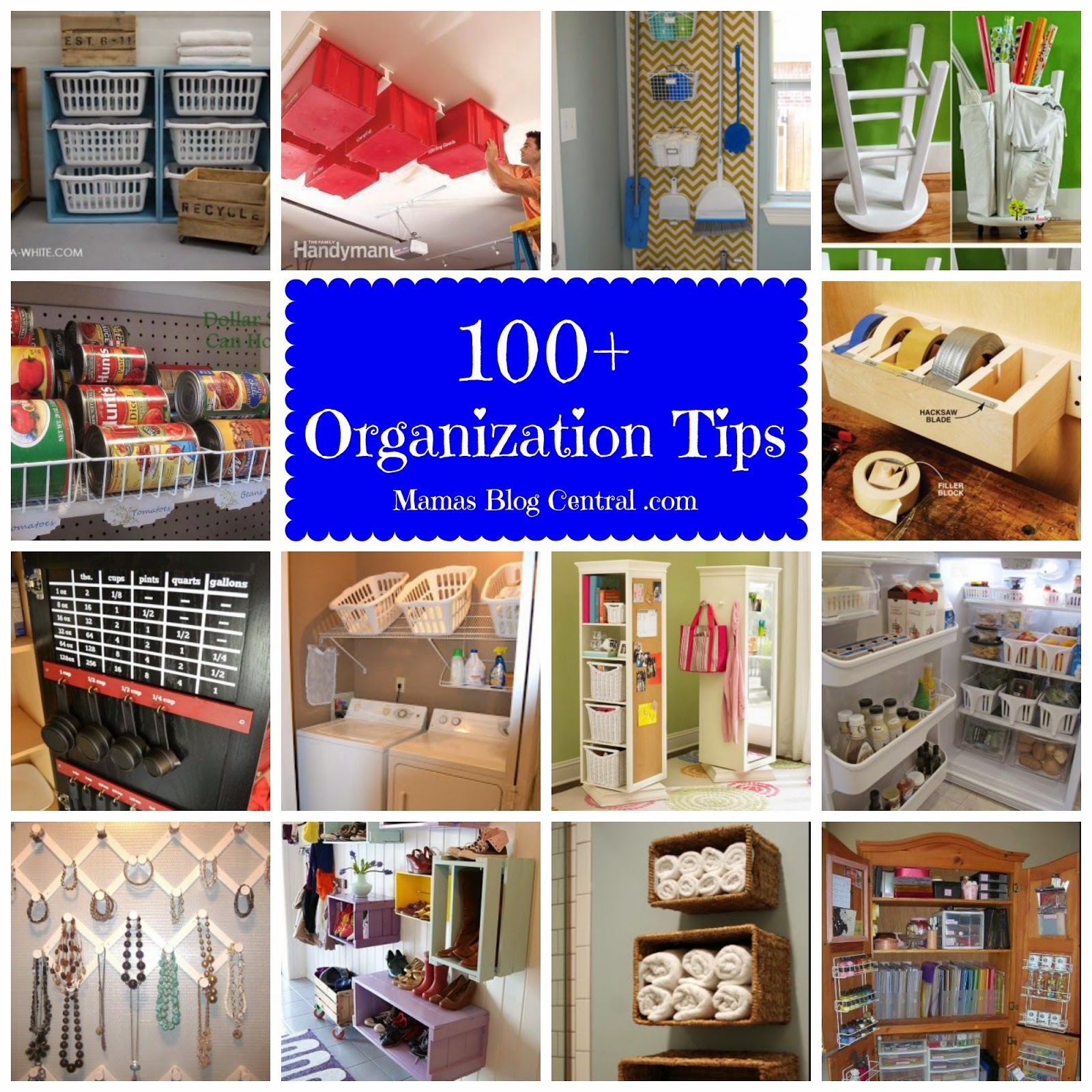 100+ Organization Tips, shared by Mama's Blog Central