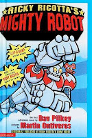 bookcover of Ricky Ricotta's Mighty Robot by Dav Pilkey