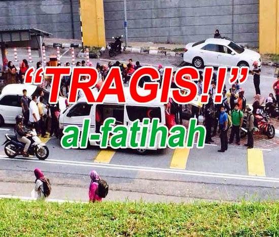 LAGI KEMALANGAN NGERI Fatin Farah Faraddia Pelajar UITM Shah Alam Maut Dilanggar Kereta Volkswagen Passat Milik Pensyarah Masscom