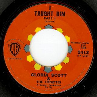 Gloria Scott The Tonettes I Taught Him Part I II