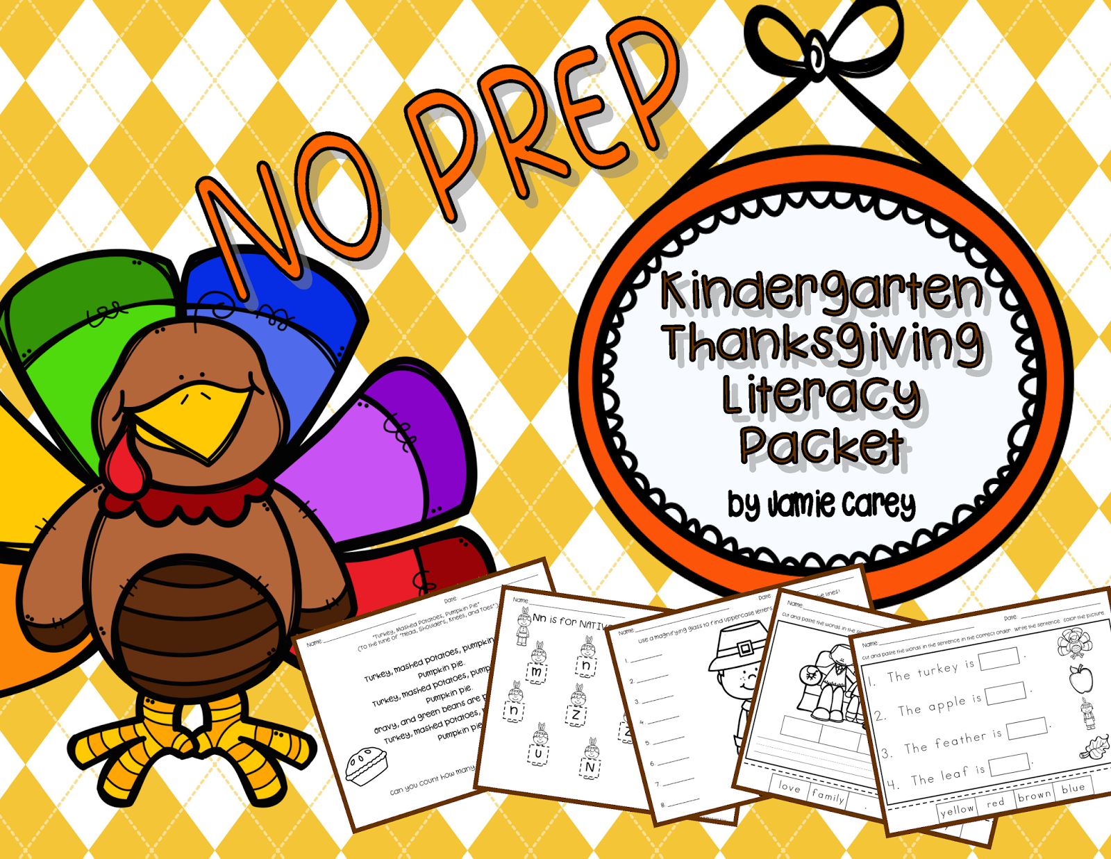 http://www.teacherspayteachers.com/Product/NO-PREP-Kindergarten-Thanksgiving-Activities-Literacy-1566683