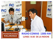 "PROGRAMA RADIAL ""PANORAMA TAURINO DEL PERÚ"" POR RADIO COMAS 1300 AM"