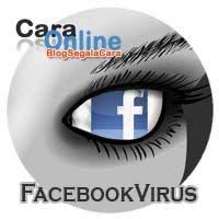 Cara membasmi virus di facebook