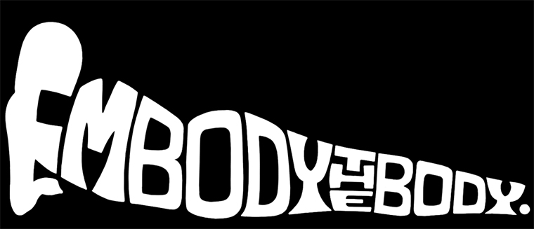 Embody the Body