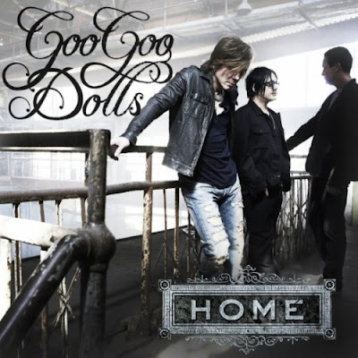 Goo Goo Dolls - Home Lyrics