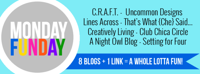 Monday Funday weekly link party. 8 fabulous blogs and one linkup! #linkparty #linkpartyfeatures