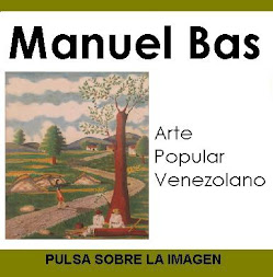 MANUEL BAS - Arte Popular venezolano