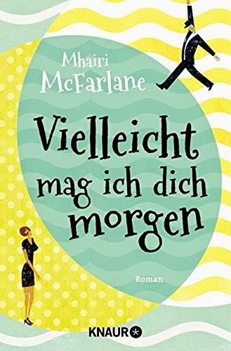 http://www.amazon.de/Vielleicht-mag-ich-dich-morgen/dp/3426516470/ref=sr_1_1_twi_1_pap?s=books&ie=UTF8&qid=1429966918&sr=1-1&keywords=vielleicht+mag+ich+dich+morgen